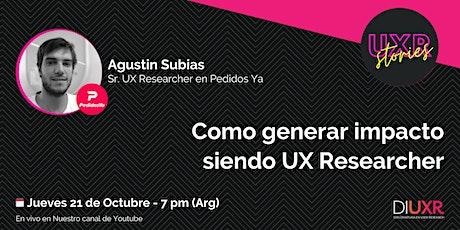 #14 UXR Stories | Cómo generar impacto siendo UX Researcher entradas