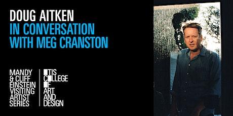Doug Aitken in Conversation with Meg Cranston tickets