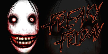 FREAKY FRIDAY - HALLOWEEN PARTY tickets