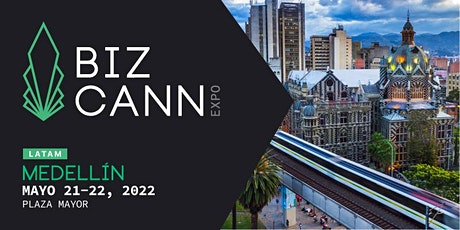 BizCann Expo - Abroad - Medellin, Colombia entradas
