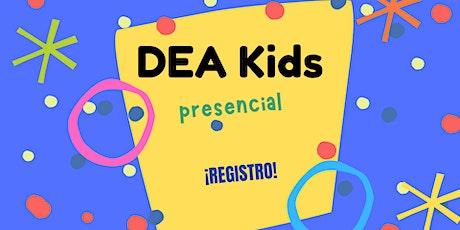 Pre Escolar   DEA Kids   10:45 AM boletos