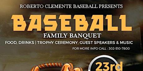 Roberto Clemente Baseball Family Banquet tickets