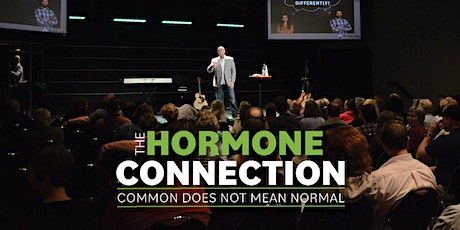"""""""The Hormone Connection"""" - Common Does Not Mean Normal   Lakewood Ranch, FL tickets"""