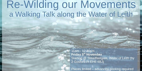 Re-Wilding our Movements ~ a Walking Talk along the Water of Leith tickets