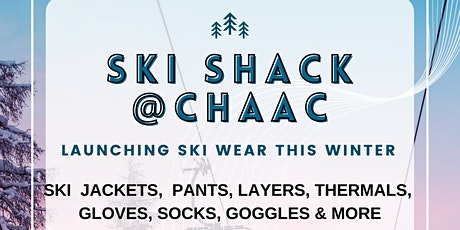 Ski Shack @Chaac tickets