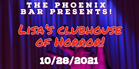 LIsa's Clubhouse of Horror tickets