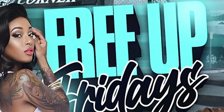 FREE UP FRIDAYS - OUTDOOR | INDOOR  PATIO  PARTY tickets