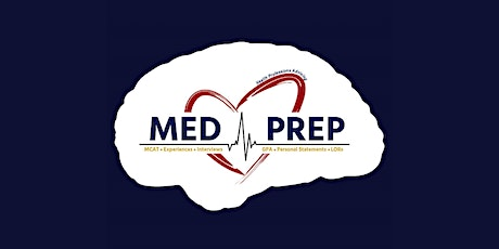 2021-2022 MedPrep Session 2: Letters of Recommendation / MCAT Biology tickets