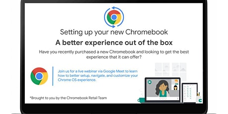 Setting up your new Chromebook - A better experience out of the box tickets