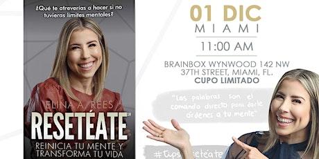 Miami Presenteación libro Resetéate VIP 40 Personas entradas