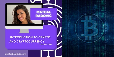 FREE LECTURE - INTRODUCTION TO CRYPTOCURRENCY tickets