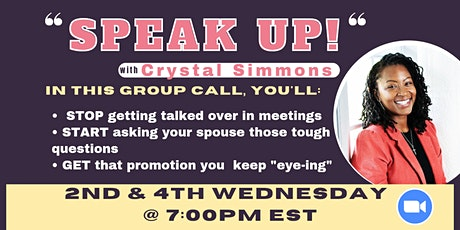 """""""Speak Up"""" with Crystal Simmons tickets"""