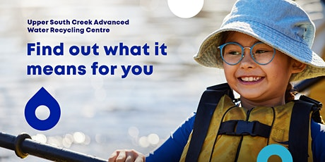 Upper South Creek Advanced Water Recycling Centre  EIS Information Sessions tickets