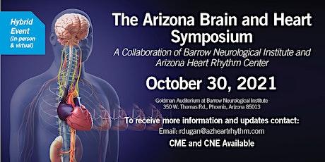 The Arizona Brain and Heart Symposium tickets