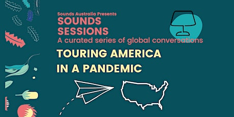 Sounds Sessions: Touring America in a Pandemic tickets