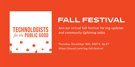 Technologists for the Public Good: Fall Festival tickets