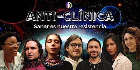 Anti-clínica de Sanación tickets