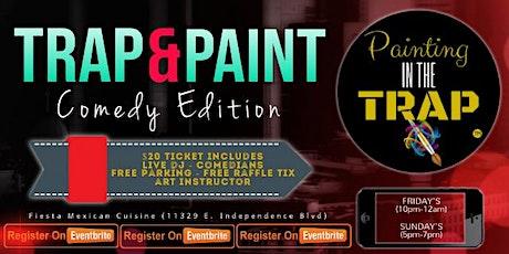Trap & Paint (Sip & Paint) tickets