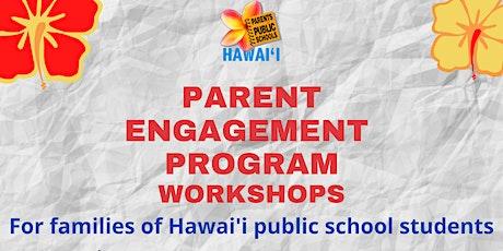 Parent Engagement Program Workshops tickets