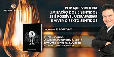 LANÇAMENTO DO LIVRO FÉ - O SEXTO SENTIDO ingressos