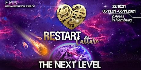 Restart Culture ,,The Next Level'' Tickets