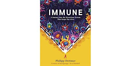 Philipp Dettmer + Tim Urban: Immune tickets