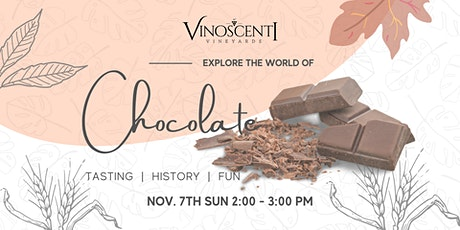 History of Chocolate and wine tasting tickets