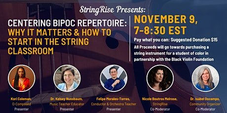 Centering BIPOC Repertoire in the String Classroom tickets