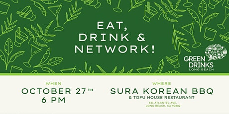 Green Drinks  October Meeting: Eat, Drink & Network at SURA KBBQ Long Beach billets