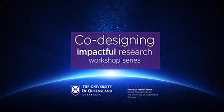 Co-designing Impactful Research: Workshop Series tickets
