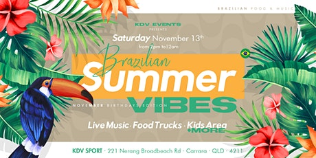 KDV - BRAZILIAN SUMMER VIBES - November Birthdays Edition tickets