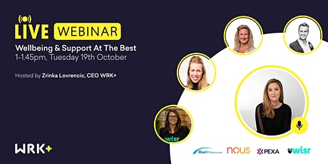 WRK+ Insights from the Best Live: Wellbeing and Support tickets