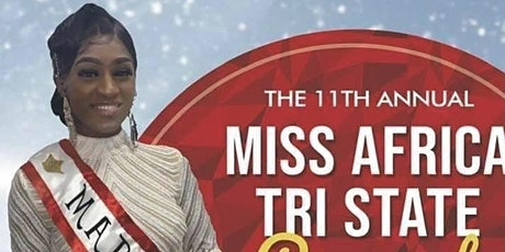 Copy of The 11th Annual Miss Africa Tri State tickets