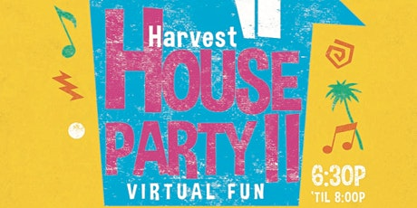 Harvest House Part II tickets