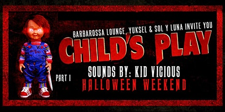 Barbarossa's Child's Play Halloween PART 1 | Friday October 29th tickets