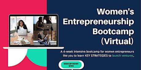 Women's Entrepreneurship Bootcamp (Virtual)(Registration Interest) tickets