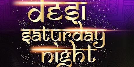 Desi Saturday Night - 6th November  2021 tickets