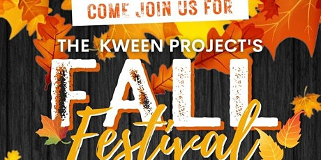 TKP's (The Kween Project) Fall Festival 2021 We will have games, free food tickets