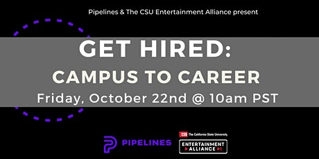 GET HIRED: Campus to Career Advice from the Pros tickets