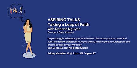 ASPIRING TALKS: Taking a Leap of Faith with Darlene Nguyen tickets