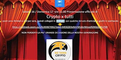 Presentazione: Crypto x Tutti biglietti