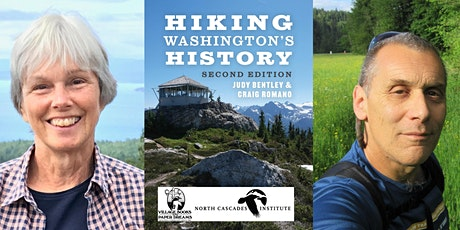 Judy Bentley and Craig Romano, Hiking Washington's History - IN PERSON tickets