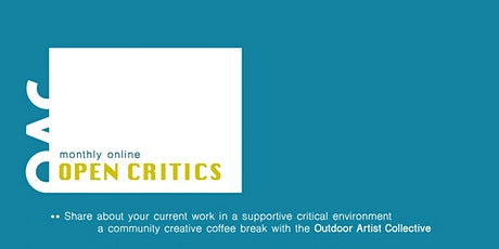 OPEN ART CRITIQUES with the Outdoor Artist Collective tickets