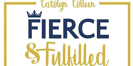 FIERCE & Fulfilled LIVE Event tickets
