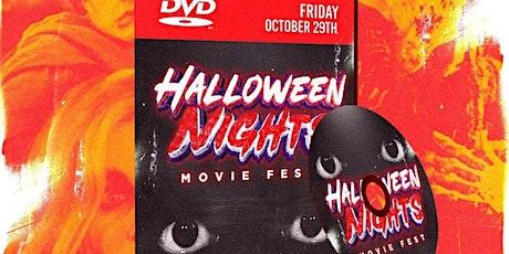 HALLOWEEN  NIGHTS -  MOVIE FEST tickets