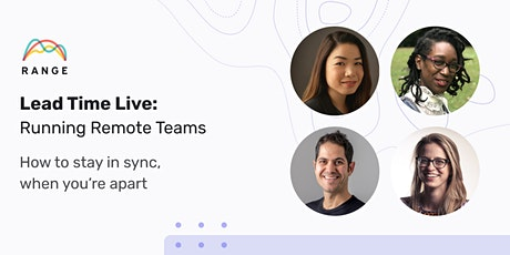 Lead Time Live: Running Remote Teams tickets