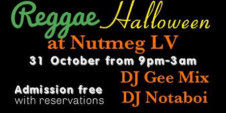 Reggae Halloween at Nutmeg LV tickets