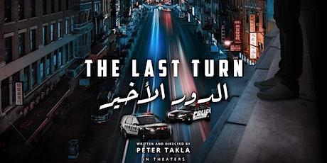 The Last Turn Movie  4th show San Francisco Bay Area tickets