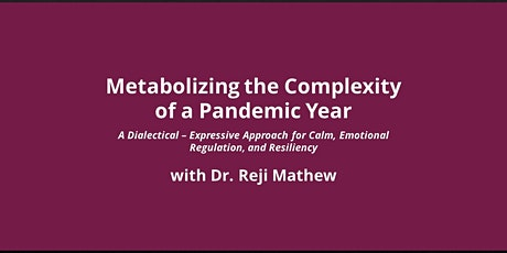 Metabolizing the Complexity of a Pandemic: Dialectical–Expressive Approach tickets