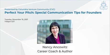 Perfect Your Pitch with Nancy: Special Communication Tips for Founders tickets